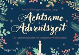 Cover-Bild zu Achtsame Adventszeit von Schweppe, Ronald Pierre