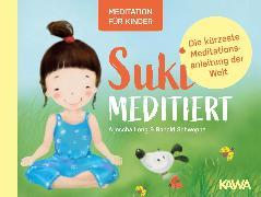 Cover-Bild zu Suki meditiert - Die kürzeste Meditationsanleitung der Welt (eBook) von Long, Aljoscha