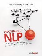 Cover-Bild zu Praxisbuch NLP von Schweppe, Ronald