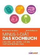Cover-Bild zu Minus-1-Diät - Das Kochbuch (eBook) von Long, Aljoscha