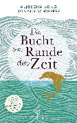 Cover-Bild zu Die Bucht am Rande der Zeit (eBook) von Long, Aljoscha