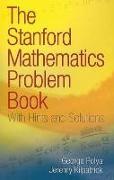 Cover-Bild zu The Stanford Mathematics Problem Book von Polya, George