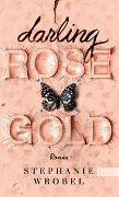 Cover-Bild zu Darling Rose Gold von Wrobel, Stephanie