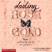 Cover-Bild zu Darling Rose Gold (Audio Download) von Wrobel, Stephanie