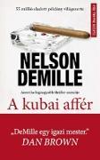 Cover-Bild zu A kubai affér (eBook) von DeMille, Nelson