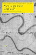 Cover-Bild zu Noth, Isabelle (Hrsg.): Wenn Jugendliche Bibel lesen