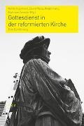 Cover-Bild zu Plüss, David (Hrsg.): Gottesdienst in der reformierten Kirche