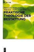 Cover-Bild zu Klie, Thomas (Hrsg.): Praktische Theologie der Bestattung (eBook)