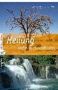 Cover-Bild zu Bittner, Wolfgang J: Heilung (eBook)