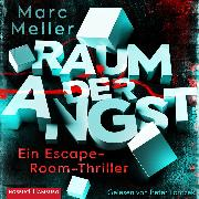Cover-Bild zu Raum der Angst (Audio Download) von Meller, Marc
