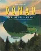 Cover-Bild zu Reise entlang der Donau - Von der Quelle bis zur Mündung von Ehrentreich, Sabine