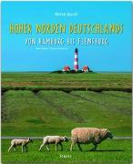 Cover-Bild zu Reise durch Hoher Norden Deutschlands - Von Hamburg bis Flensburg von Damwerth, Dietmar
