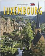 Cover-Bild zu Journey through Luxembourg - Reise durch Luxemburg von Gehlert, Sylvia