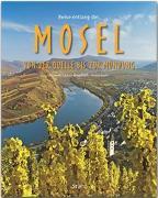 Cover-Bild zu Reise entlang der Mosel - Von der Quelle bis zur Mündung von Kühler, Michael