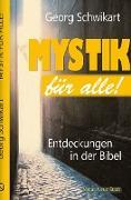 Cover-Bild zu Mystik für alle! von Schwikart, Georg