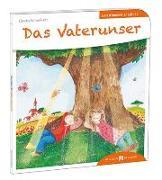 Cover-Bild zu Das Vaterunser den Kindern erzählt von Schwikart, Georg