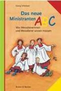 Cover-Bild zu Das neue Ministranten-ABC von Schwikart, Georg