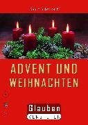 Cover-Bild zu Advent und Weihnachten (eBook) von Schwikart, Georg