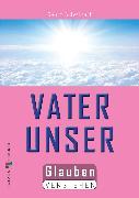 Cover-Bild zu Das Vaterunser (eBook) von Schwikart, Georg