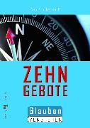 Cover-Bild zu Die Zehn Gebote (eBook) von Schwikart, Georg