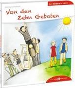 Cover-Bild zu Von den Zehn Geboten den Kindern erzählt von Schwikart, Georg
