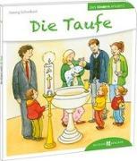 Cover-Bild zu Die Taufe den Kindern erklärt von Schwikart, Georg