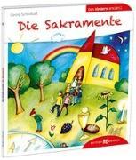Cover-Bild zu Die Sakramente den Kindern erklärt von Schwikart, Georg