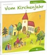 Cover-Bild zu Vom Kirchenjahr den Kindern erzählt von Schwikart, Georg