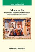 Cover-Bild zu Hülsen-Esch, Andrea von: Gelehrte im Bild