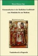 Cover-Bild zu Rösener, Werner (Hrsg.): Kommunikation in der ländlichen Gesellschaft vom Mittelalter bis zur Moderne