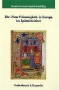 Cover-Bild zu Derwich, Marek (Hrsg.): Die >Neue Frömmigkeit< in Europa im Spätmittelalter