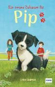 Cover-Bild zu Ein neues Zuhause für Pip von Chapman, Linda