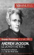 Cover-Bild zu Andrew Jackson, le Lion d'Amérique (eBook) von 50 Minutes