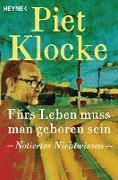 Cover-Bild zu Fürs Leben muss man geboren sein (eBook) von Klocke, Piet