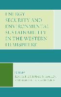 Cover-Bild zu Energy Security and Environmental Sustainability in the Western Hemisphere (eBook) von Piet, Remi B. (Hrsg.)