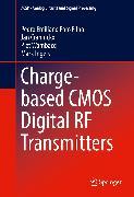 Cover-Bild zu Charge-based CMOS Digital RF Transmitters (eBook) von Craninckx, Jan