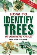 Cover-Bild zu How to Identify Trees in Southern Africa (eBook) von Wyk, Braam van