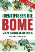 Cover-Bild zu Identifiseer die Bome van Suider-Afrika (eBook) von Wyk, Braam van