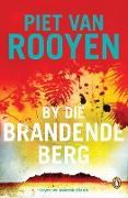 Cover-Bild zu By die brandende berg (eBook) von Rooyen, Piet van