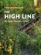 Cover-Bild zu The High Line (eBook) von Oudolf, Piet