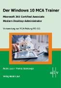 Cover-Bild zu Der Windows 10 MCA Trainer (eBook) von Laue, Nicole
