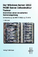 Cover-Bild zu Der Windows Server 2012 MCSE Server Infrastruktur Trainer von Laue, Nicole