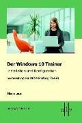 Cover-Bild zu Der Windows 10 MCSA Trainer - Installation und Konfiguration von Laue, Nicole