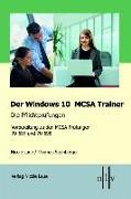 Cover-Bild zu Der Windows 10 MCSA Trainer - Die Pflichtprüfungen von Laue, Nicole