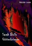 Cover-Bild zu Sarah Boils Götterkrieger (eBook) von Laue`, Nicole