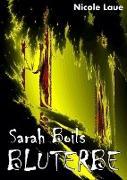 Cover-Bild zu Sarah Boils Bluterbe (eBook) von Laue`, Nicole