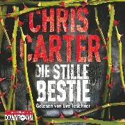 Cover-Bild zu Die stille Bestie (Audio Download) von Carter, Chris