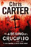 Cover-Bild zu El asesino del crucifijo (eBook) von Carter, Chris