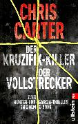 Cover-Bild zu Der Kruzifix-Killer / Der Vollstrecker (eBook) von Carter, Chris