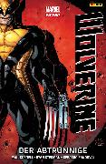Cover-Bild zu Cornell, Paul: Marvel Now! Wolverine 3 - Der Abtrünnige (eBook)